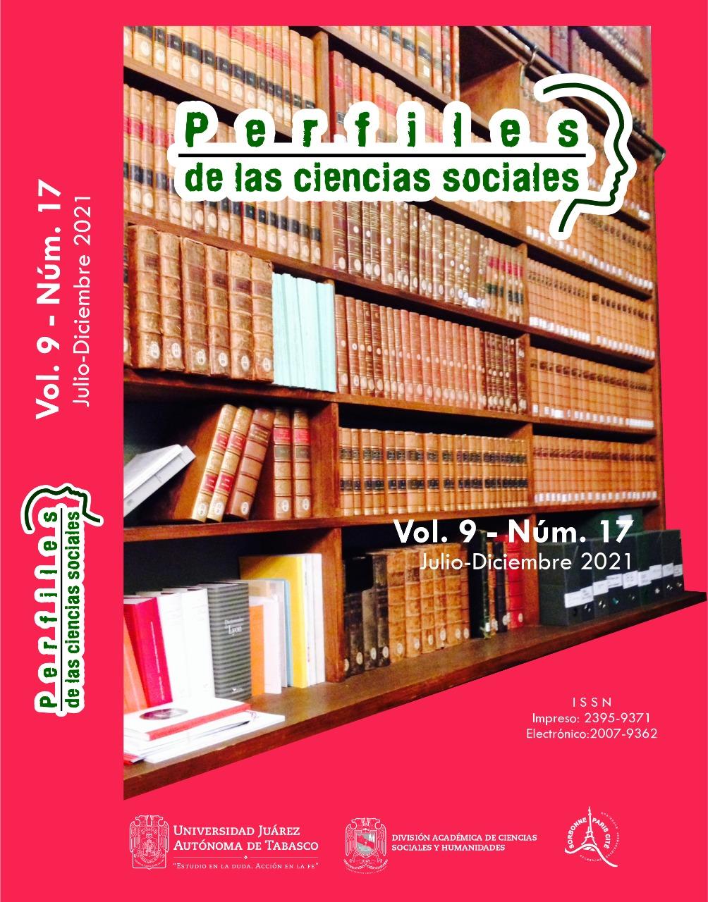 Ver Vol. 9 Núm. 17 (2021): Revista Perfiles de las Ciencias Sociales